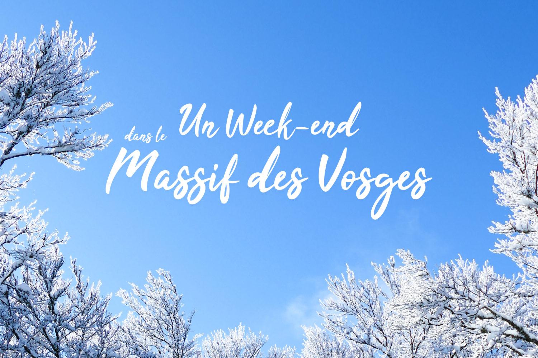 Un week-end dans le Massif des Vosges