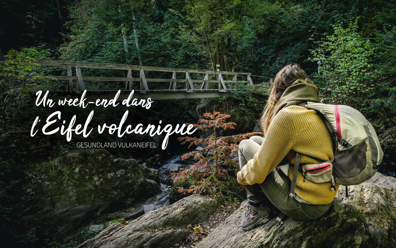 Un week-end dans l'Eifel volcanique